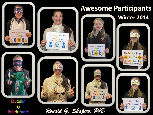 Education ByEntertainment AwesomeParticipants with Signs and Ribbons –Winter 2014 ConferencePrograms Program Designer and ...