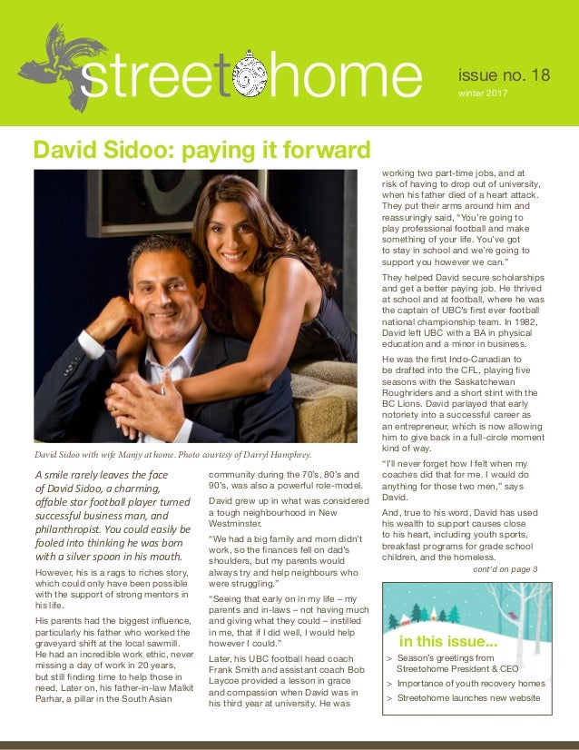 issue no. 18 winter 2017 David Sidoo: paying it forward David Sidoo with wife Manjy at home. Photo courtesy of Darryl Hump...