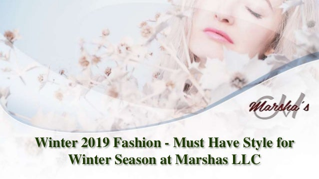 afd21103890 Winter 2019 fashion must have style for winter season at marshas llc