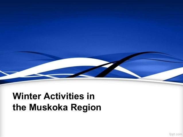 Winter Activities inthe Muskoka Region