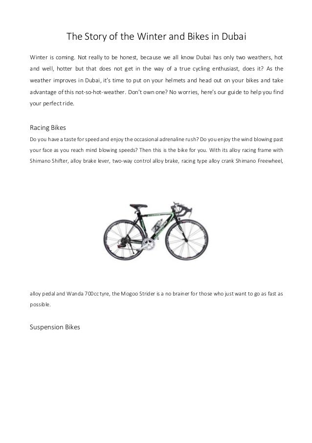 The Story of the Winter and Bikes in Dubai Winter is coming. Not really to be honest, because we all know Dubai has only t...
