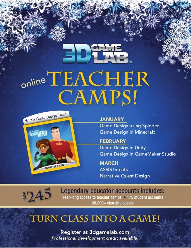 nline o  Teacher Camps! mp  sign Ca  me De inter Ga  W  JANUARY Game Design using Sploder Game Design in Minecraft  FEBRUA...