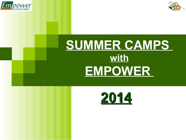 SUMMER CAMPS with EMPOWER 20142014
