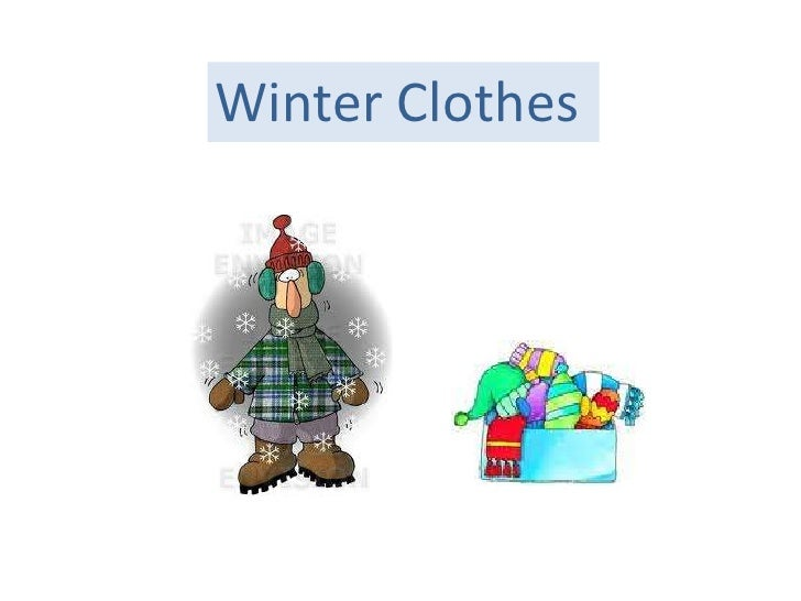 Winter Clothes<br />