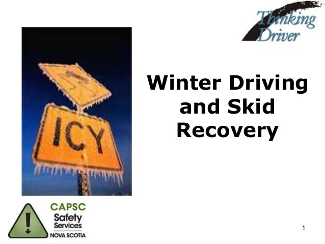 Winter Driving and Skid Recovery  1