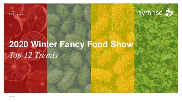 2020 2020 Winter Fancy Food Show Top 12 Trends