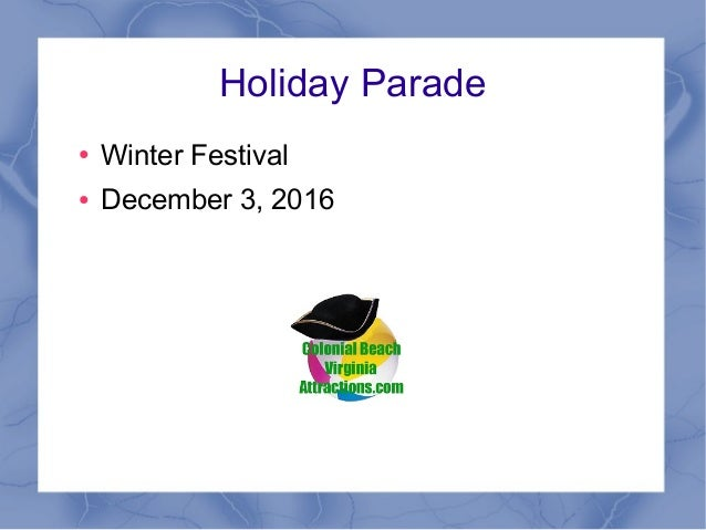 Holiday Parade ● Winter Festival ● December 3, 2016