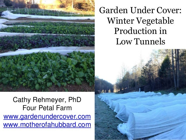 Winter Gardening: Winter Vegetable Production in Low Tunnels
