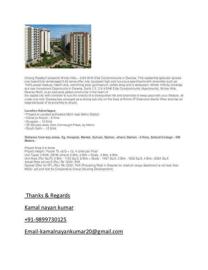 Umang Realtech presents Winter Hills – 2/3/4 BHK Elite Condominiums in Dwarka. This residential splendor spreadover beauti...