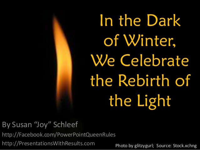 In the Dark                                      of Winter,                                    We Celebrate               ...