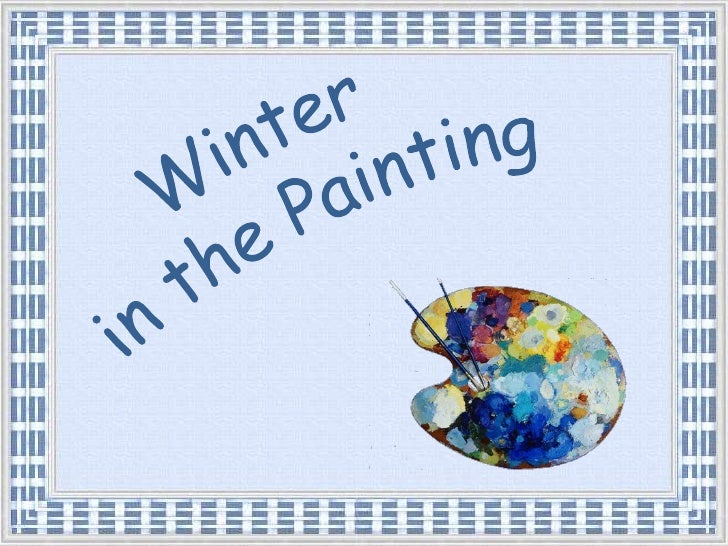 Winter <br />in the Painting<br />