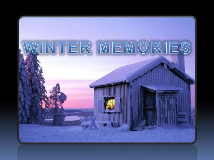 WINTER MEMORIES<br />