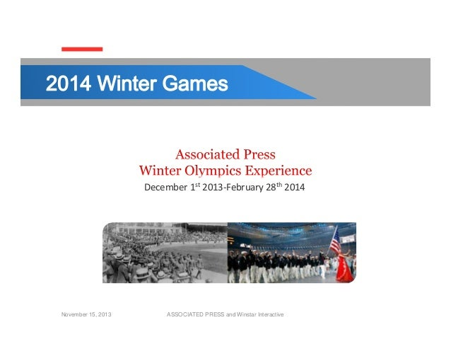 December1st 2013‐February28th 2014  November 15, 2013  ASSOCIATED PRESS and Winstar Interactive