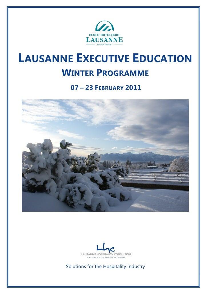 LAUSANNE EXECUTIVE EDUCATION                         WINTER PROGRAMME                               07 – 23 FEBRUARY 2011 ...