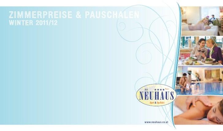 ZIMMERPREISE & PAUSCHALENWINTER 2011/12                            DAS                            www.neuhaus.co.at
