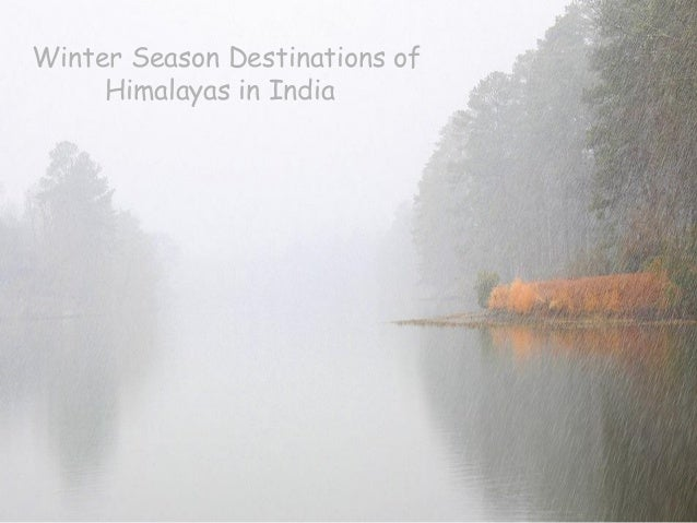 Winter Season destinations of himalayas in India