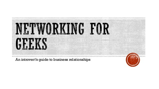 An introvert's guide to business relationships