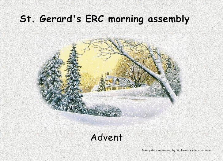 St. Gerard's ERC morning assembly Advent Powerpoint constructed by St. Gerard's education team