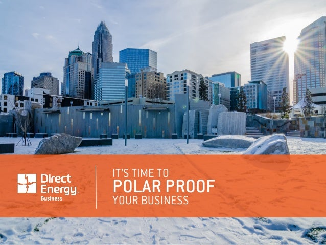 IT'S TIME TO POLAR PROOF YOUR BUSINESS