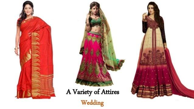 A Variety of Attires Wedding