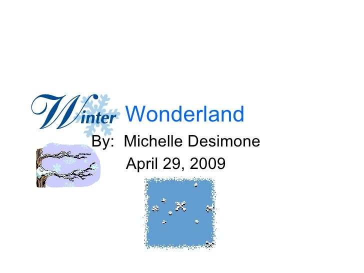 Wonderland By:  Michelle Desimone April 29, 2009