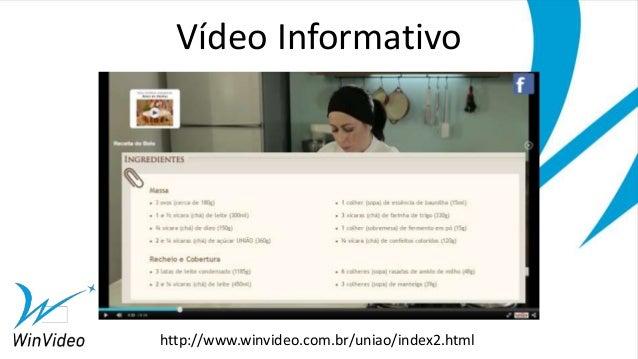 Vídeo Informativo http://www.winvideo.com.br/uniao/index2.html