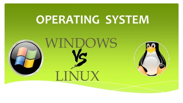 a comparison of operating systems windows nt vs linux Comparison of operating system kernels can i do kernel level programming in windows what is the difference between windows and linux.