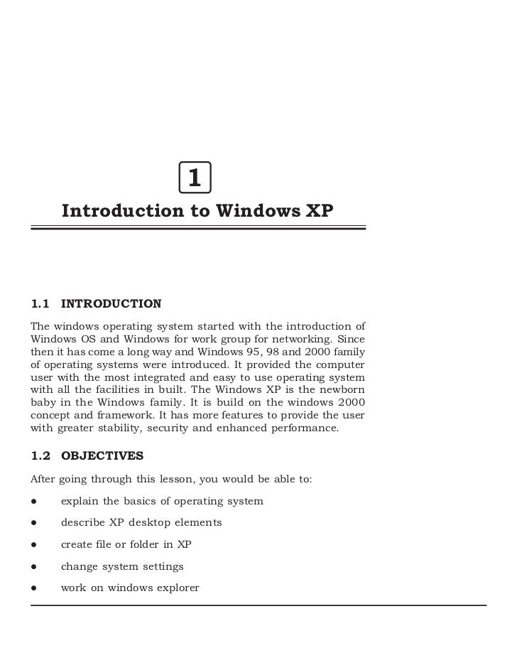 1      Introduction to Windows XP1.1 INTRODUCTIONThe windows operating system started with the introduction ofWindows OS a...