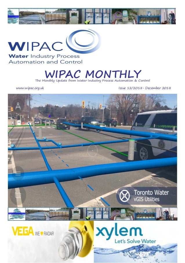 WIPAC MONTHLYThe Monthly Update from Water Industry Process Automation & Control 	www.wipac.org.uk										Issue 12/2018-...
