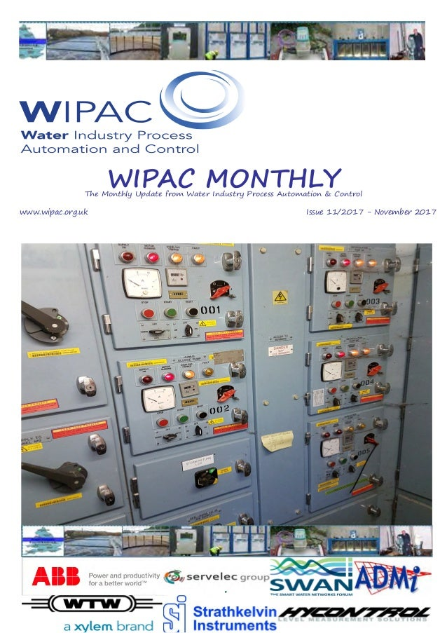 Page 1 WIPAC MONTHLYThe Monthly Update from Water Industry Process Automation & Control 	www.wipac.org.uk												Issue...