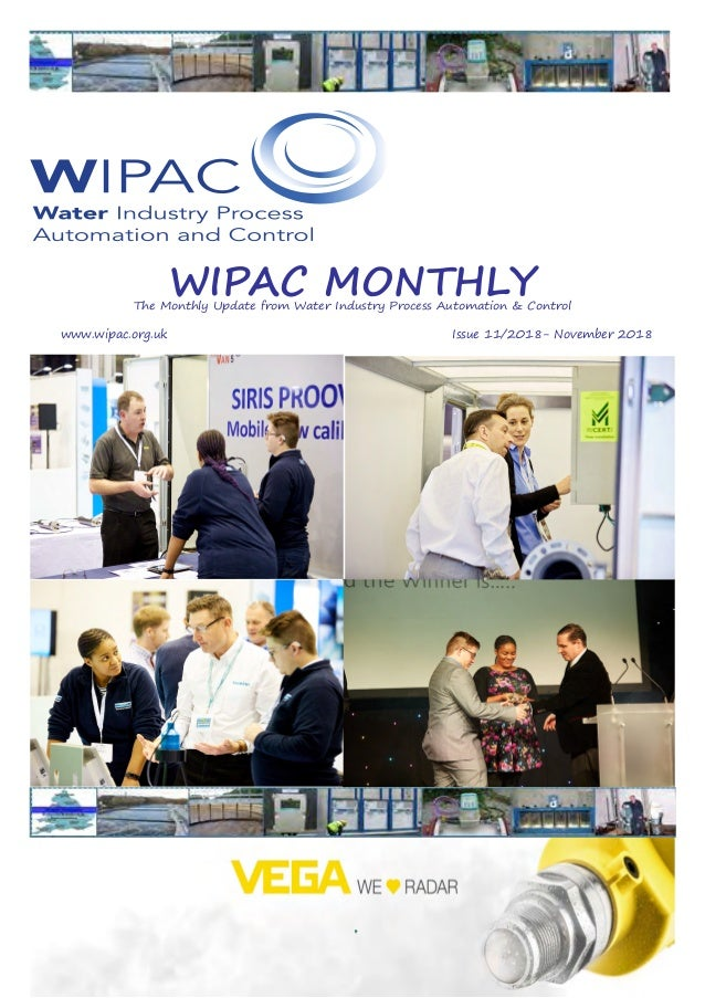 WIPAC MONTHLYThe Monthly Update from Water Industry Process Automation & Control 	www.wipac.org.uk										Issue 11/2018-...