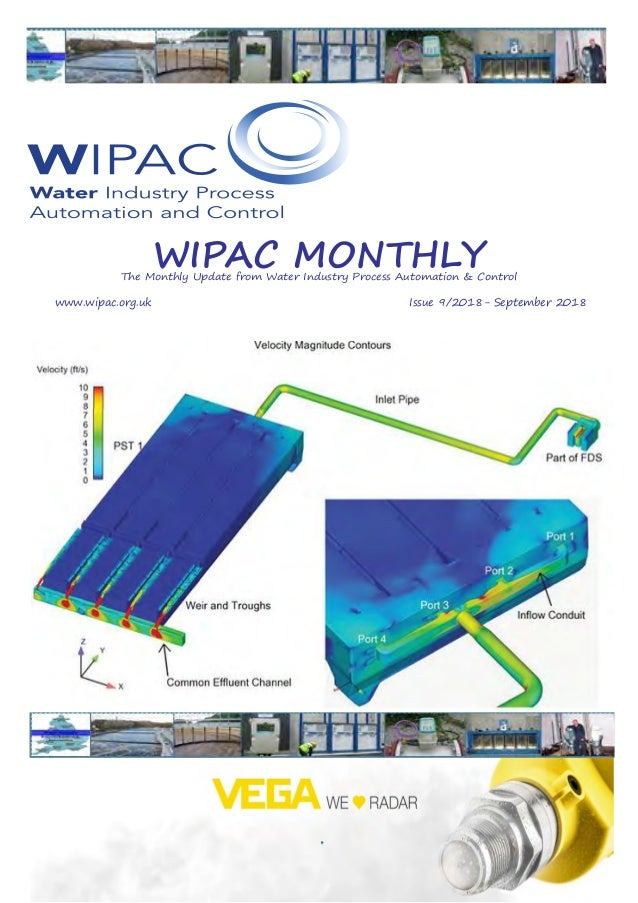 WIPAC MONTHLYThe Monthly Update from Water Industry Process Automation & Control 	www.wipac.org.uk										Issue 9/2018- ...