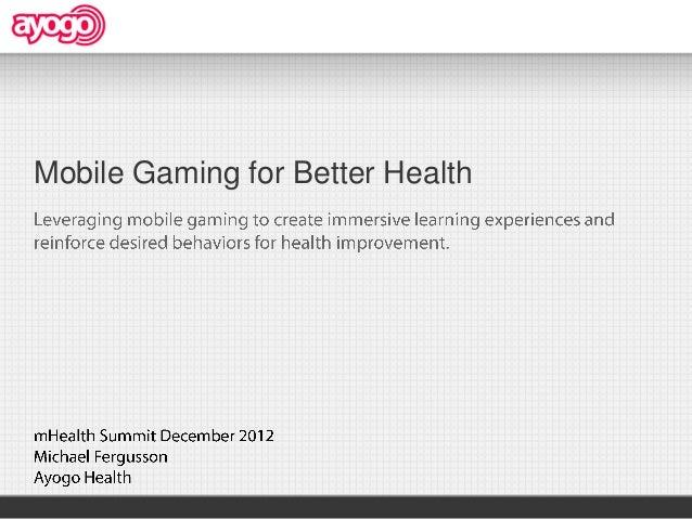 Mobile Gaming for Better Health
