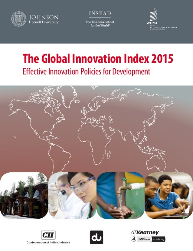 The Global Innovation Index 2015 Effective Innovation Policies for Development