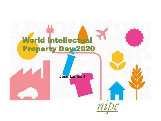 World Intellectual Property Day 2020 Jane Lambert nipc