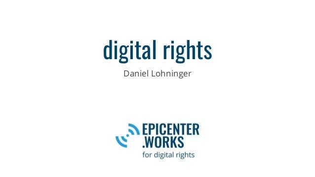 digital rights Daniel Lohninger