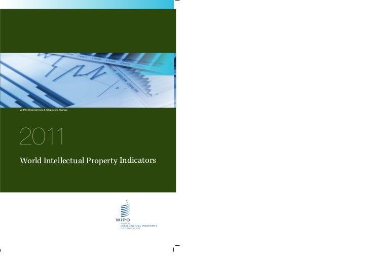 WIPO Economics & Statistics Series2011World Intellectual Property Indicators