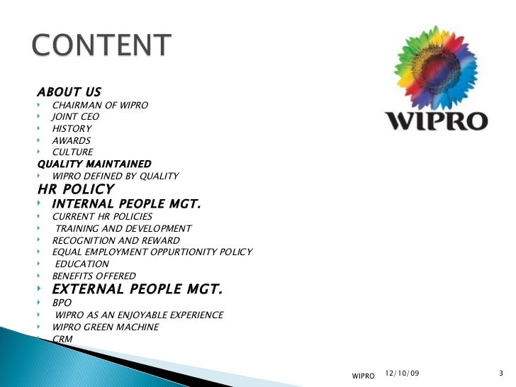 hr policy of wipro Wipro limited guide employees on improved awareness of wipro policies and procedures for employee's immediate supervisor is usually a good place to start.