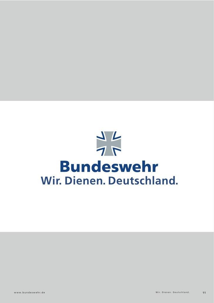 Bundeswehr                          Wir. Dienen. Deutschland.w w w. b u n d e s w e h r. d e                W i r. D i e n...