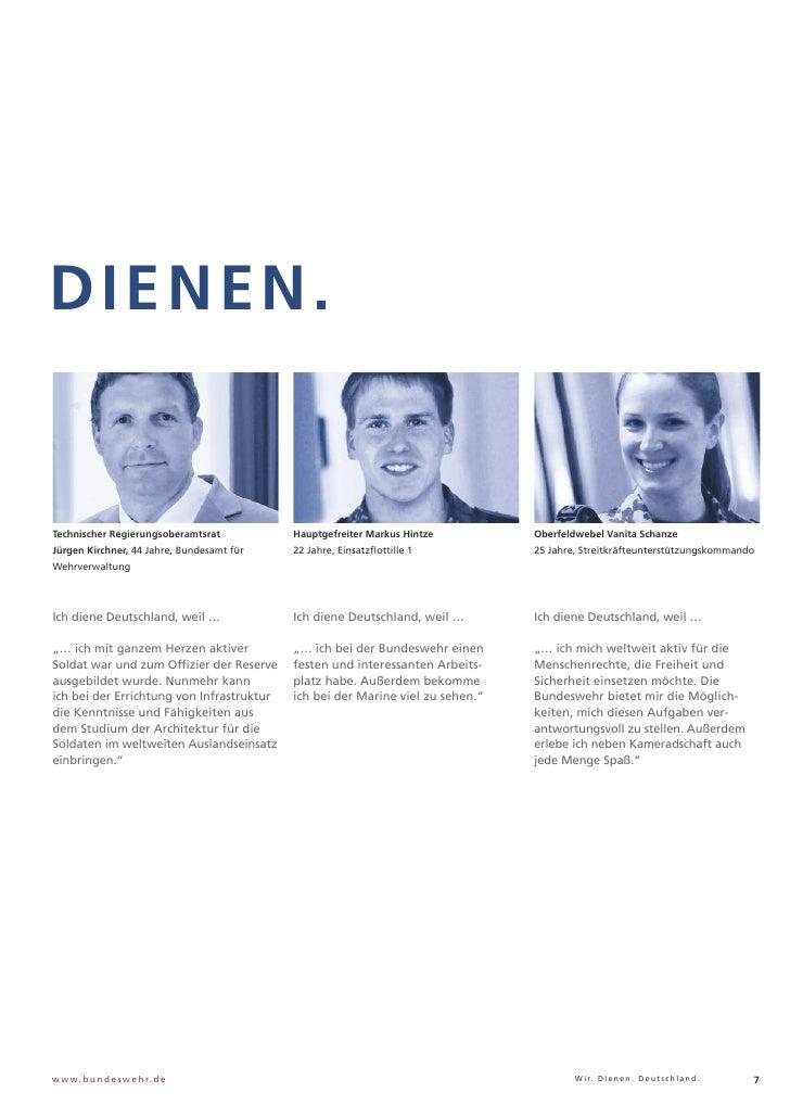 DIENEN.Technischer Regierungsoberamtsrat          Hauptgefreiter Markus Hintze         Oberfeldwebel Vanita SchanzeJürgen ...