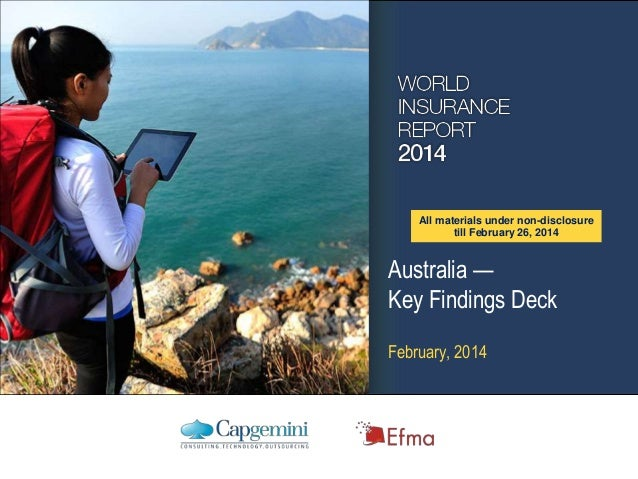 All materials under non-disclosure till February 26, 2014  Australia — Key Findings Deck February, 2014