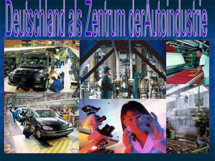Deutschland als Zentrum derAutoindustrie