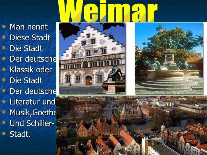 <ul><li>Man nennt  </li></ul><ul><li>Diese Stadt  </li></ul><ul><li>Die Stadt  </li></ul><ul><li>Der deutschen  </li></ul>...