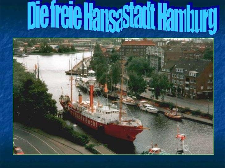 Die freie Hansastadt Hamburg