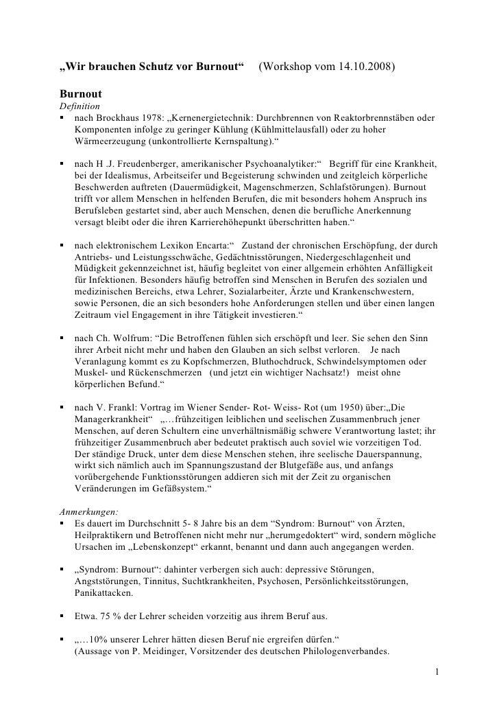"""""""Wir brauchen Schutz vor Burnout""""               (Workshop vom 14.10.2008)  Burnout Definition  nach Brockhaus 1978: """"Kern..."""