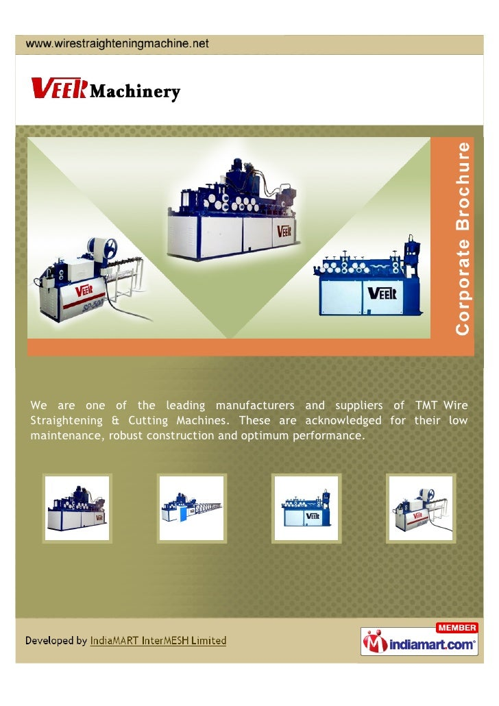 We are one of the leading manufacturers and suppliers of TMT WireStraightening & Cutting Machines. These are acknowledged ...