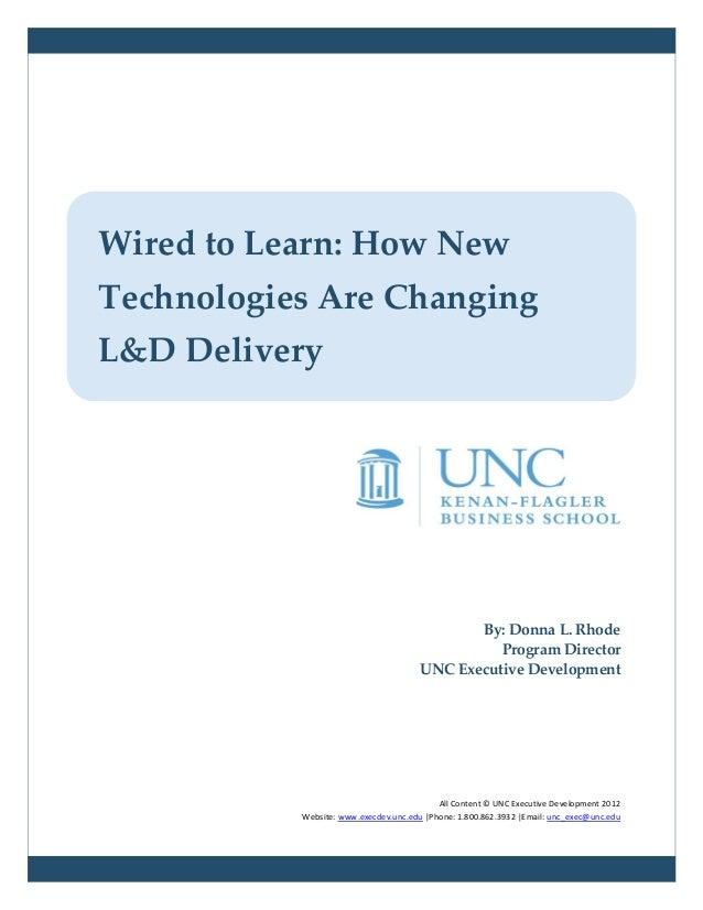 By: Donna L. RhodeProgram DirectorUNC Executive DevelopmentAll Content © UNC Executive Development 2012Website: www.execde...