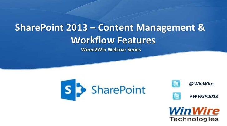 SharePoint 2013 – Content Management &                       Workflow Features                                           W...
