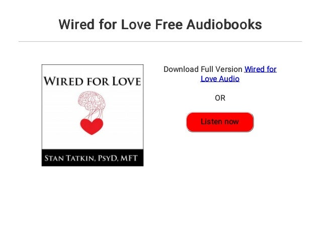 Wired For Love Audiobook | Wired For Love Free Audiobooks