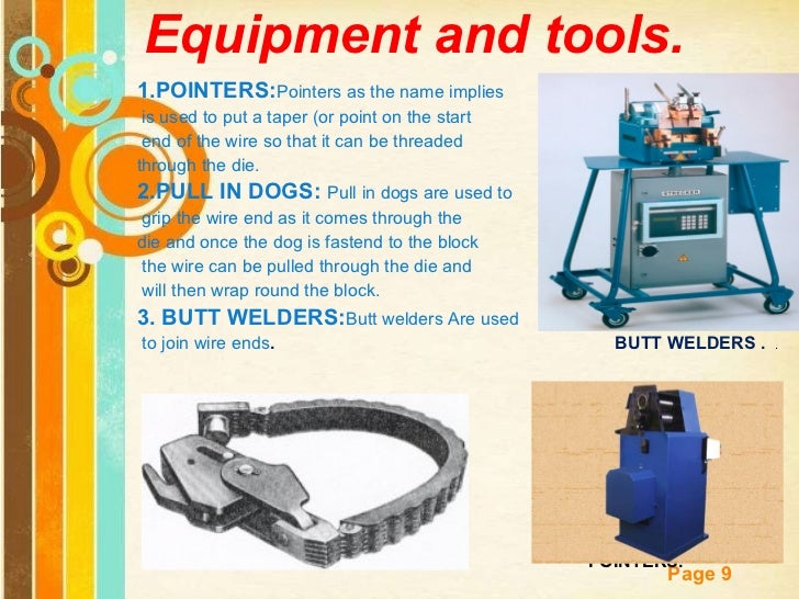 Equipment and tools. <ul><li>1.POINTERS: Pointers as the name implies </li></ul><ul><li>is used to put a taper (or point o...